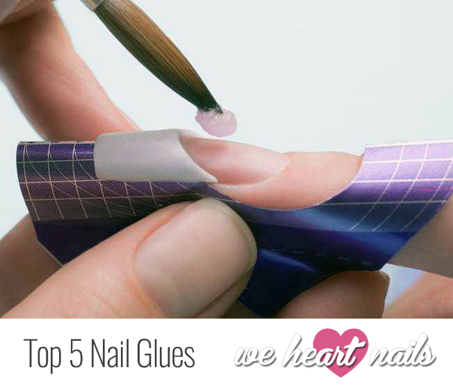 Top 5 Nail Glues
