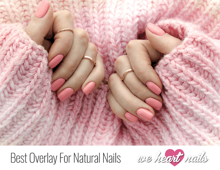 Discover my Favorite Overlay for Natural Nails This Year!
