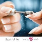 Electric Nail Files